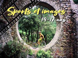 Sports et Images : 14 – 17 ans